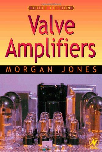 Valve Amplifiers, Morgan Jones