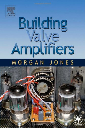 Building Valve Amplifiers, Morgan Jones